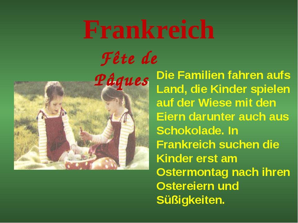 Frankreich Fête de Pâques Die Familien fahren aufs Land, die Kinder spielen a...