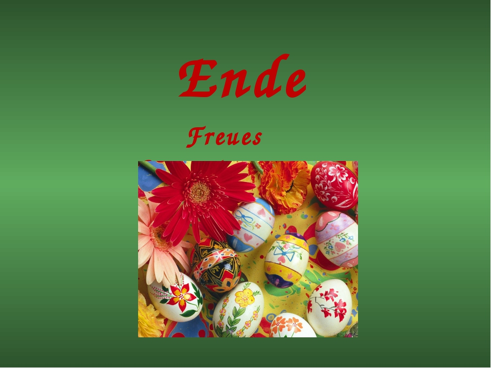 Ende Freues Ostern!