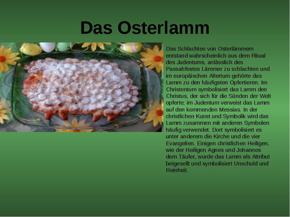 Das Osterlamm Das Schlachten von Osterlämmern entstand wahrscheinlich aus dem...