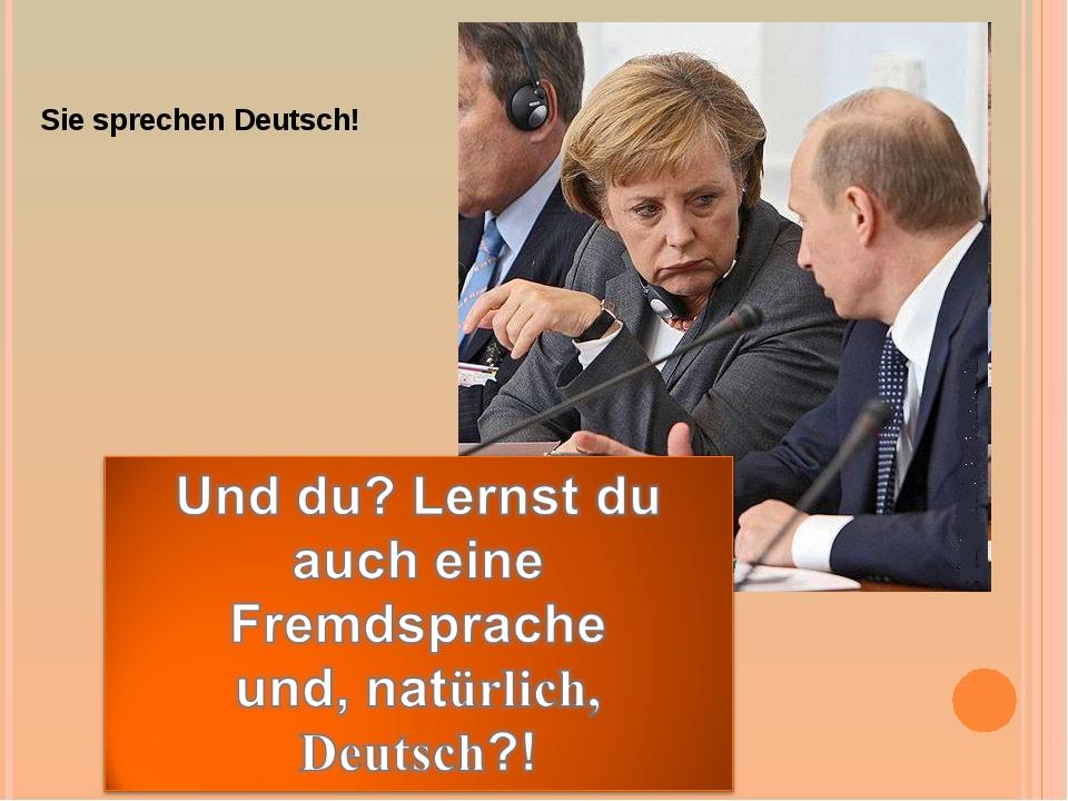 Sie sprechen Deutsch!