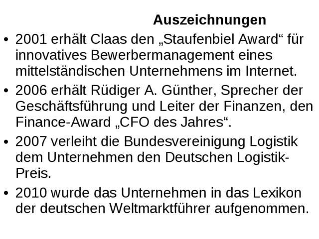 """Auszeichnungen 2001 erhält Claas den """"Staufenbiel Award"""" für innovatives Bew..."""