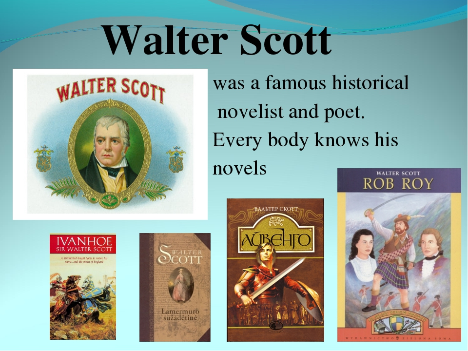 Walter Scott was a famous historical novelist and poet. Every body knows his...