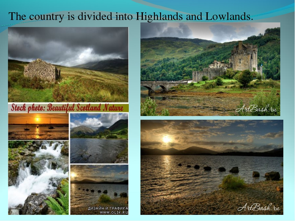 The country is divided into Highlands and Lowlands.