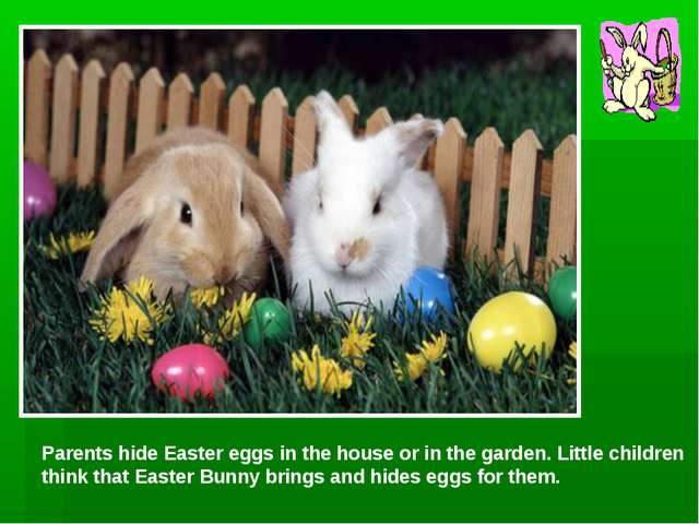 Parents hide Easter eggs in the house or in the garden. Little children think...