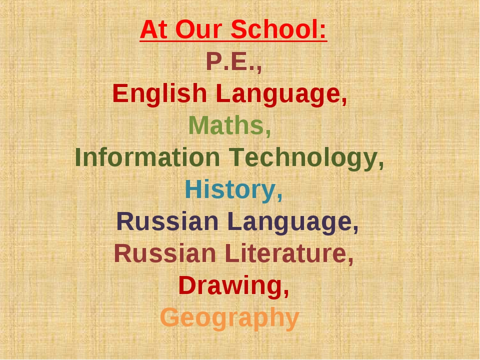 At Our School: P.E., English Language, Maths, Information Technology, History...