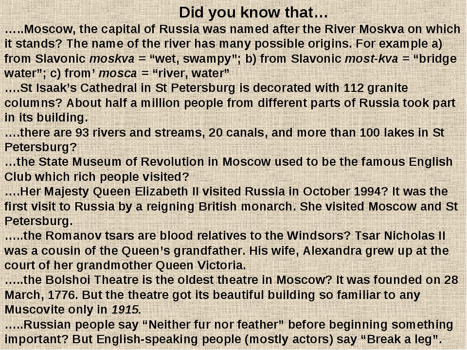 Did you know that… …..Moscow, the capital of Russia was named after the Rive...