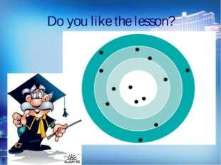 Do you like the lesson?