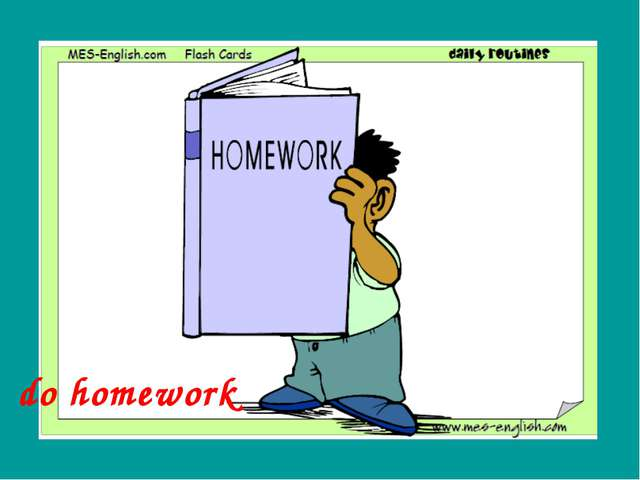 do homework