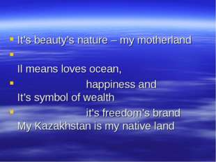 It's beauty's nature – my motherland Il means loves ocean, happiness and It'