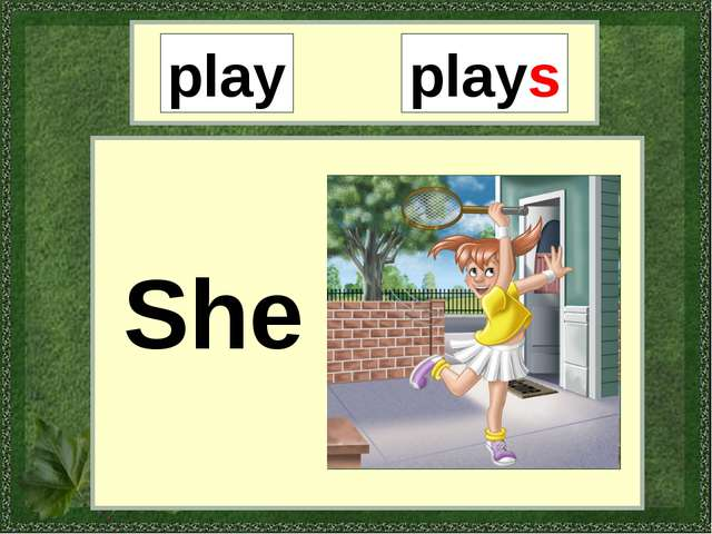 play plays She
