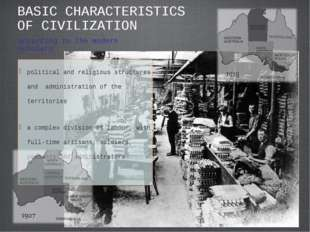 BASIC CHARACTERISTICS OF CIVILIZATION political and religious structures and
