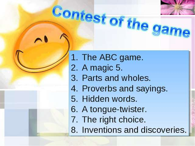 The ABC game. A magic 5. Parts and wholes. Proverbs and sayings. Hidden words...