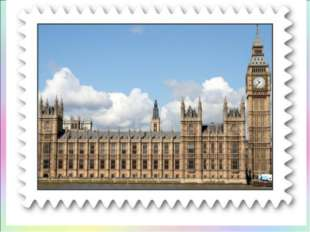 … are the buildings where the British Parliament sits USE: Westminster Abbey,