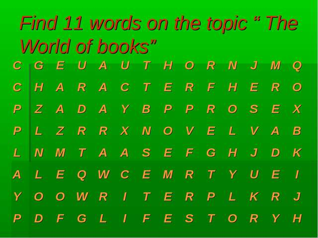 "Find 11 words on the topic "" The World of books"""