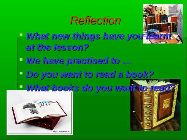 Reflection What new things have you learnt at the lesson? We have practised t...