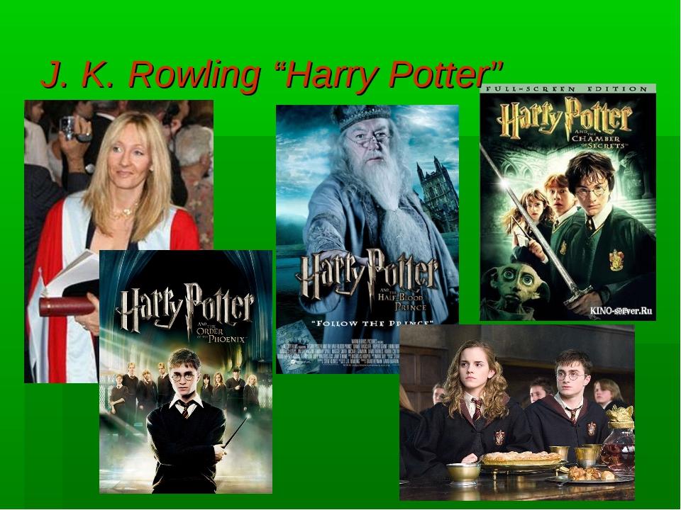 "J. K. Rowling ""Harry Potter"""