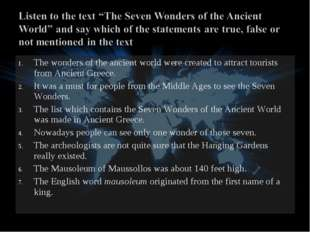 The wonders of the ancient world were created to attract tourists from Ancien