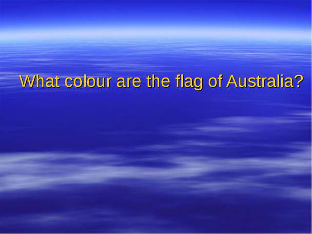 What colour are the flag of Australia?