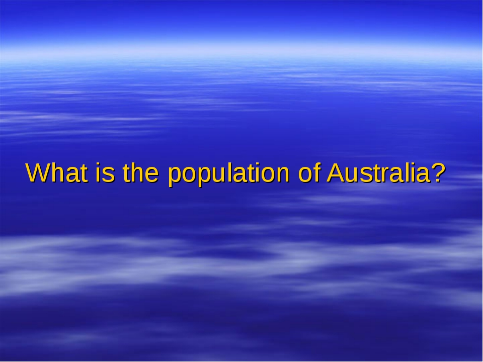 What is the population of Australia?