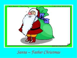 Santa – Father Christmas