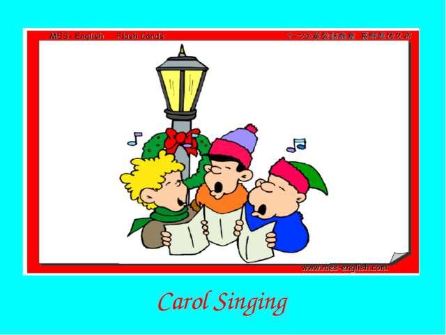 Carol Singing