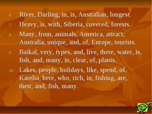 River, Darling, in, is, Australian, longest. Heavy, is, with, Siberia, covere