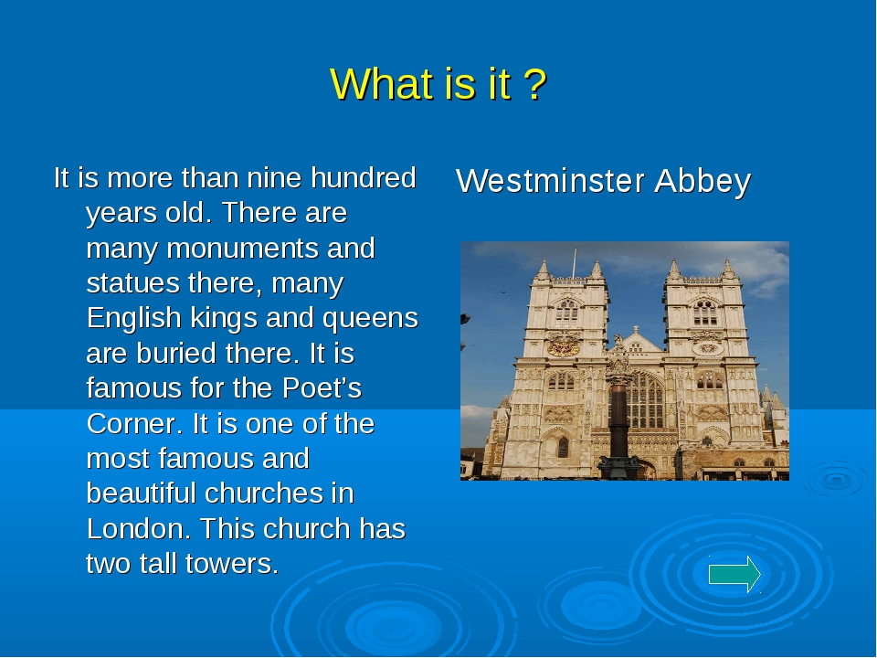What is it ? It is more than nine hundred years old. There are many monuments...