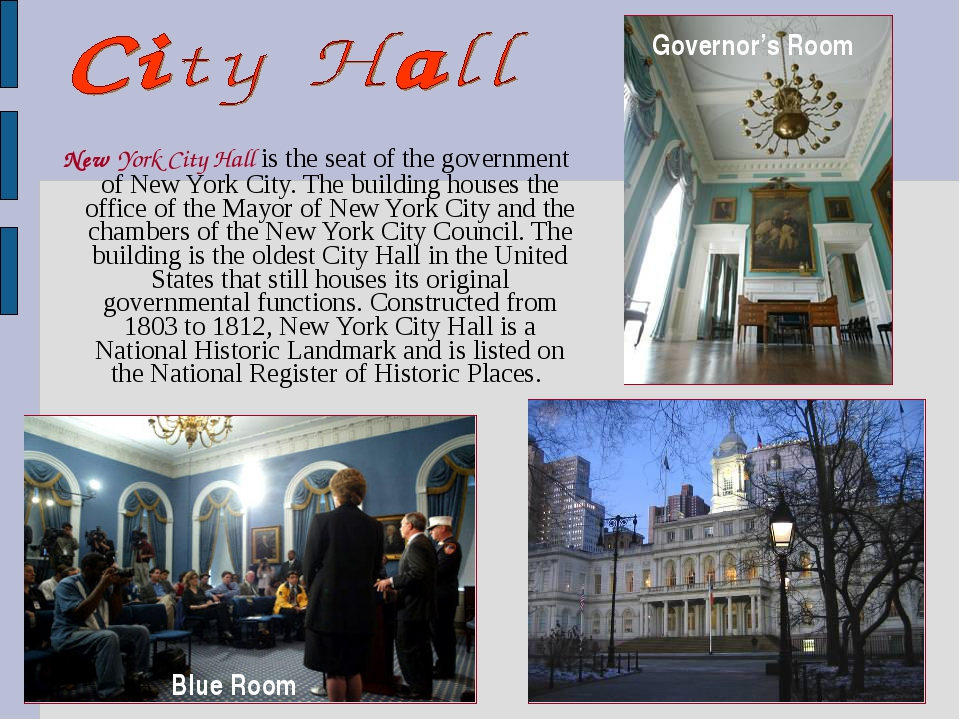 New York City Hall is the seat of the government of New York City. The build...