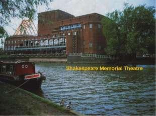 Shakespeare Memorial Theatre