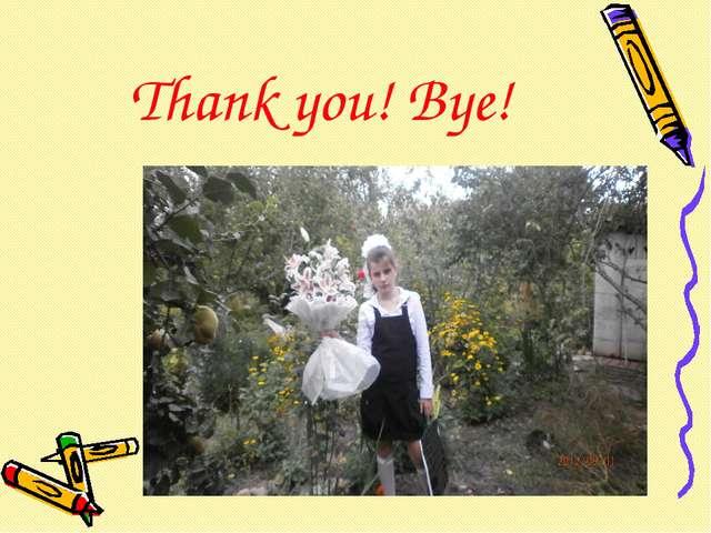 Thank you! Bye!