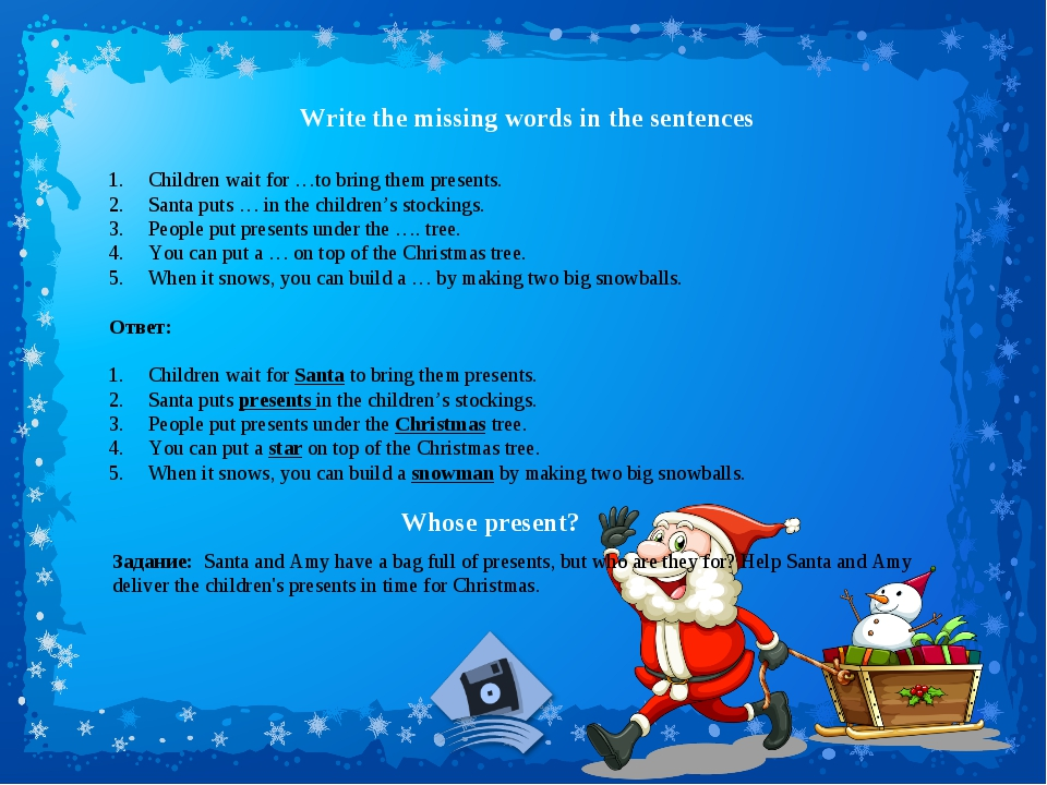 Write the missing words in the sentences Children wait for …to bring them pre...