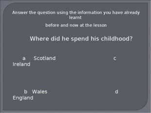 Answer the question using the information you have already learnt before and