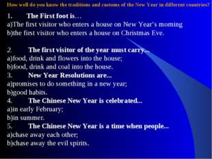 How well do you know the traditions and customs of the New Year in different