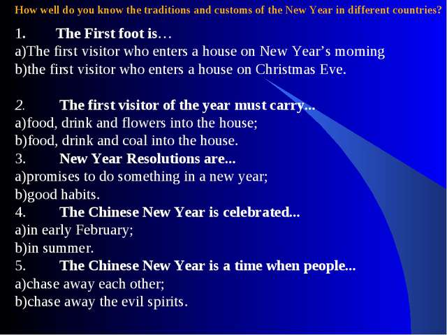 How well do you know the traditions and customs of the New Year in different...