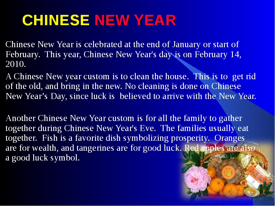 CHINESE NEW YEAR Chinese New Year is celebrated at the end of January or star...