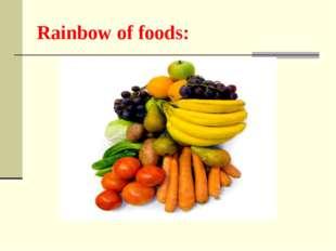 Rainbow of foods: