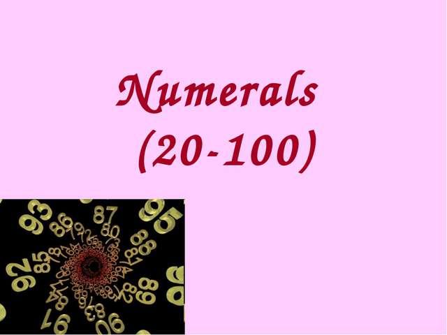 Numerals (20-100)