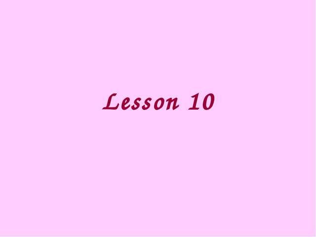 Lesson 10