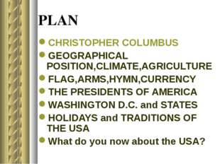 PLAN CHRISTOPHER COLUMBUS GEOGRAPHICAL POSITION,CLIMATE,AGRICULTURE FLAG,ARMS