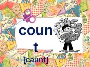count [caunt]