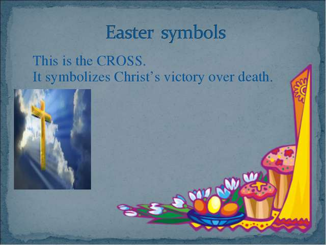 This is the CROSS. 