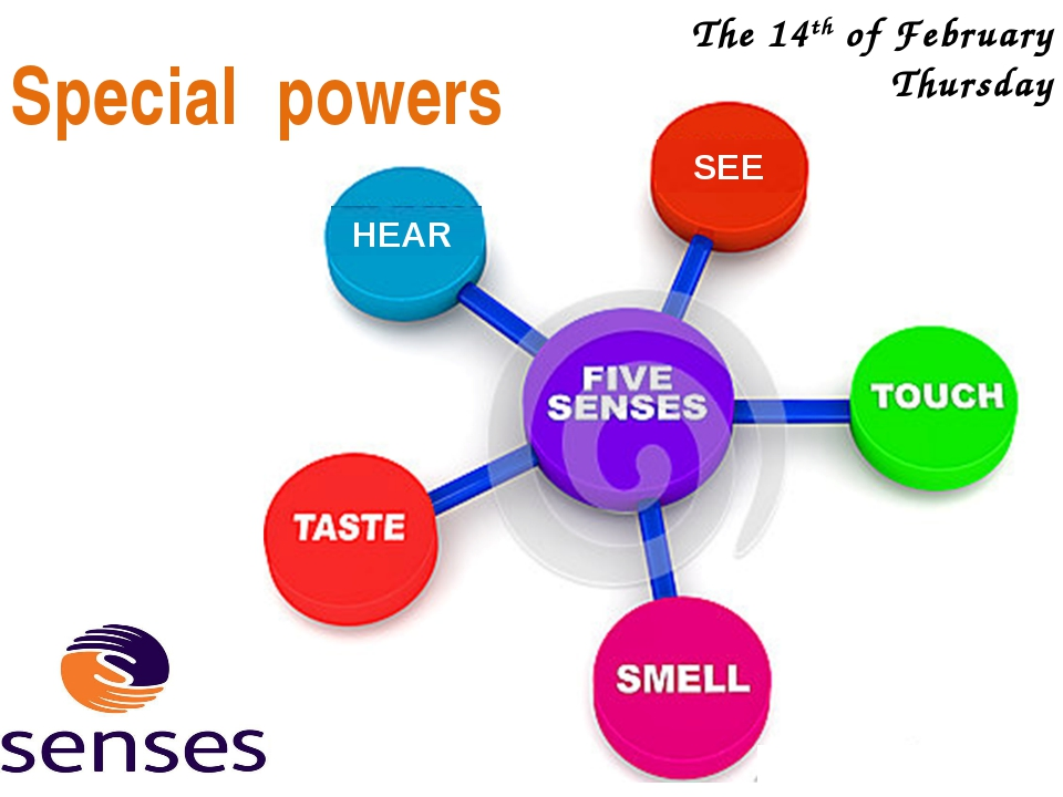 The 14th of February Thursday Special powers