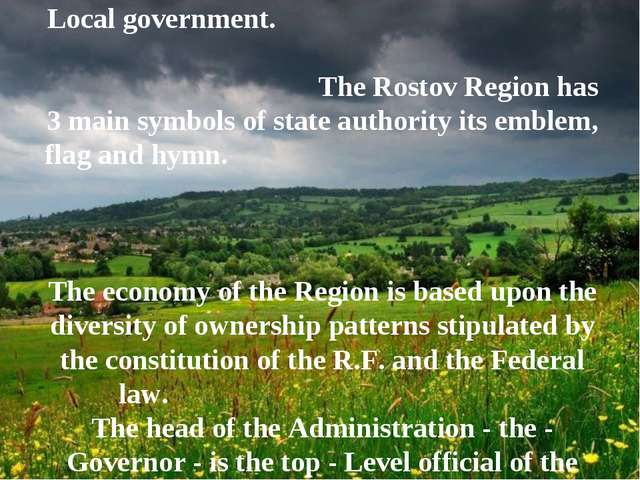 Citizens enjoy the right to participate in the Local government. The Rostov R...