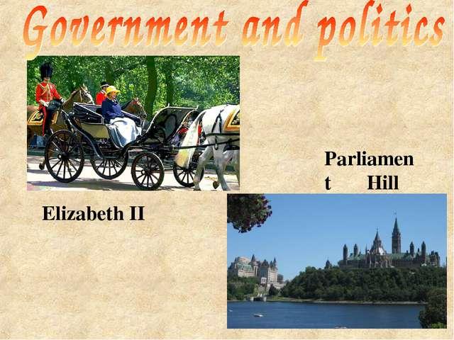 Elizabeth II Parliament Hill