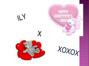 ILY X XOXOX