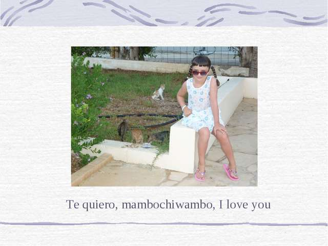Te quiero, mambochiwambo, I love you