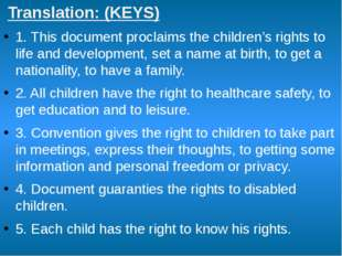 Translation: (KEYS) 1. This document proclaims the children's rights to life
