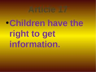 Article 17 Children have the right to get information.