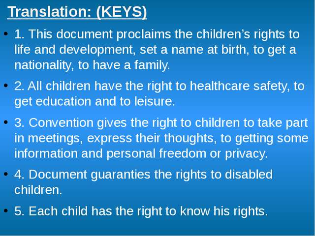 Translation: (KEYS) 1. This document proclaims the children's rights to life...