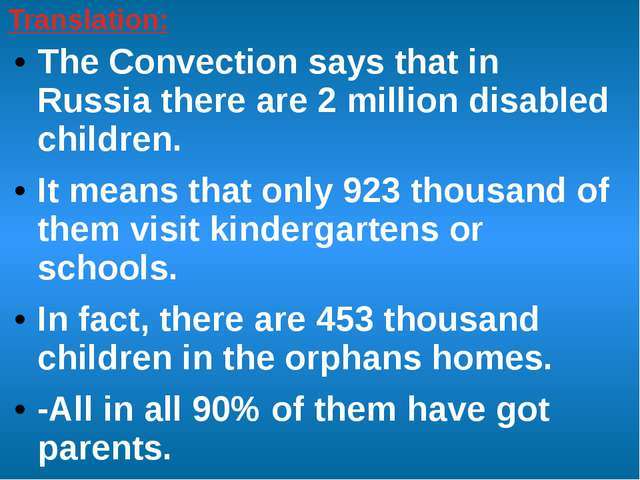 Translation: The Convection says that in Russia there are 2 million disabled...